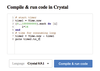 Figure 1: At the Crystal website, you can try simple scripts.