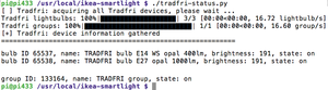 Figure 1: The tradfri-status.py script reports two lamps in one group and their IDs.